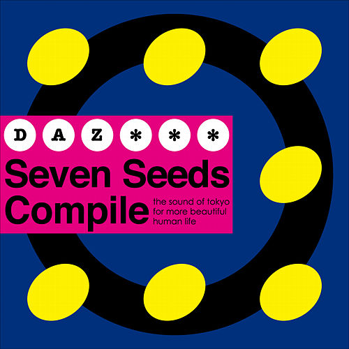 Seven Seeds Compile by Daz Dillinger