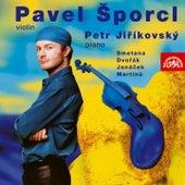 Violin Recital of Smetana, Dvořák, Janáček, Martinů, Ševčík by Pavel Sporcl