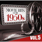 Movie Hits of the '50s Vol.5 by KnightsBridge