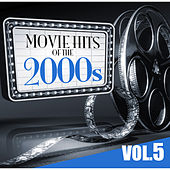 Movie Hits of the 2000s Vol.5 by KnightsBridge