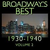 Broadway's Best 1930 - 1940 Vol.2 by KnightsBridge