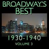 Broadway's Best 1930 - 1940 Vol.3 by KnightsBridge