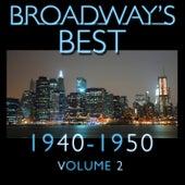 Broadway's Best 1940 - 1950 Vol.2 by KnightsBridge
