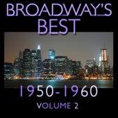 Broadway's Best 1950 - 1960 Vol.2 by KnightsBridge
