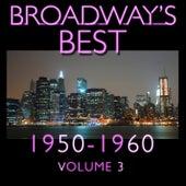 Broadway's Best 1950 - 1960 Vol.3 by KnightsBridge