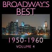 Broadway's Best 1950 - 1960 Vol.4 by KnightsBridge