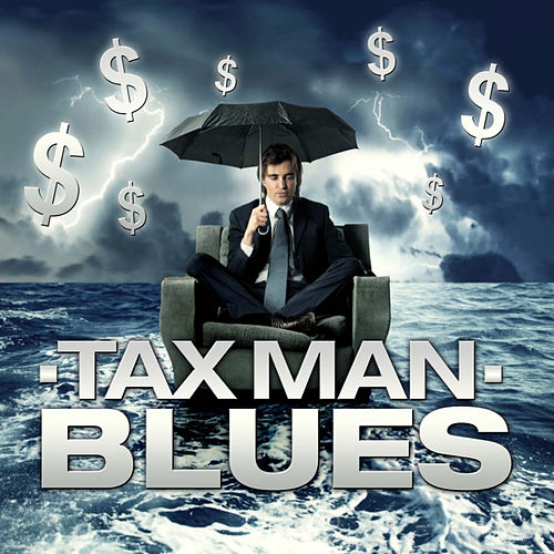 Tax Man Blues by The Starlite Singers