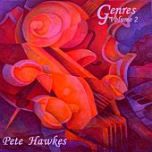 Genres Volume 2: Gypsy, Celtic and Folk, Selected Instrumentals by Pete Hawkes