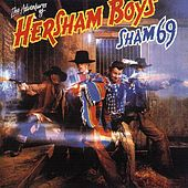Adventures Of The Hersham Boys by Sham 69