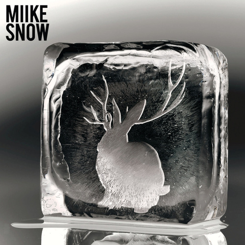 Miike Snow by Miike Snow