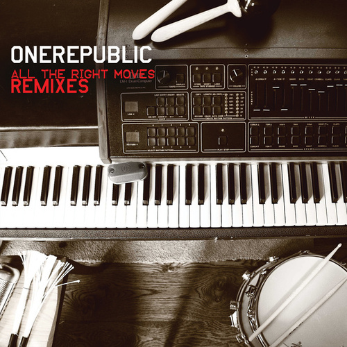 All The Right Moves by OneRepublic
