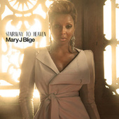 Stairway To Heaven by Mary J. Blige