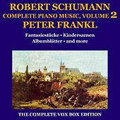 Schumann: Piano Music (Complete), Volume II by Peter Frankl