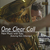One Clear Call: New Music With Tuba by Nick Etheridge