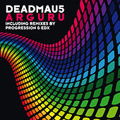 Arguru by Deadmau5