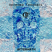 Aftermath (Deluxe) by Decoded Feedback