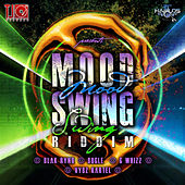 Mood Swing Riddim by Various Artists