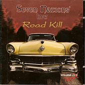 Road Kill 2 by Seven Nations