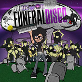 Funeral Disco (Clean) by JJ Demon