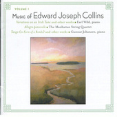 Music of Edward Joseph Collins, Vol. I by Various Artists