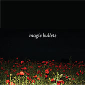 Magic Bullets by Magic Bullets