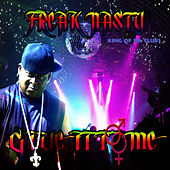 Give It To Me - Single by Freak Nasty