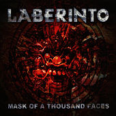 Mask of a Thousand Faces by Laberinto