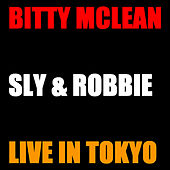 Bitty Mc Lean and Sly & Robbie Live Tokyo von Bitty McLean