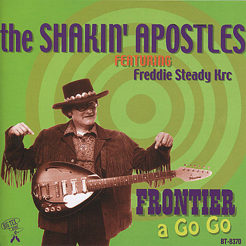 Frontier a Go Go by Shakin' Apostles