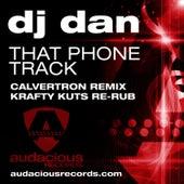 That Phone Track (Krafty Re-Rub) by DJ Dan