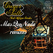 Mas Que Nada Remixes by Gregor Salto