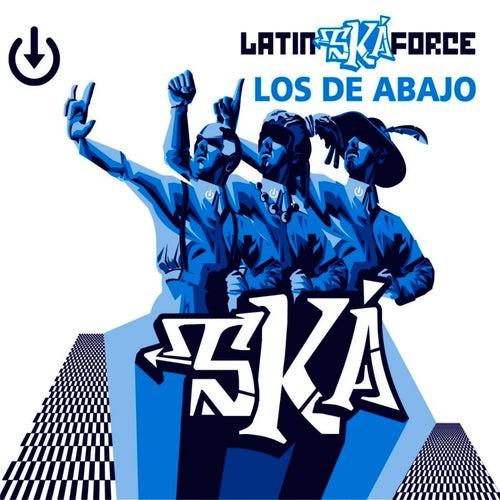 Latin Ska Force by Los De Abajo