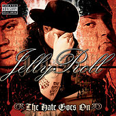 The Hate Goes On by Jelly Roll