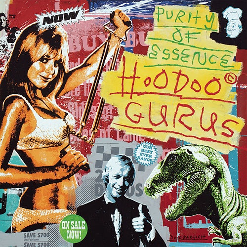 Purity Of Essence by Hoodoo Gurus