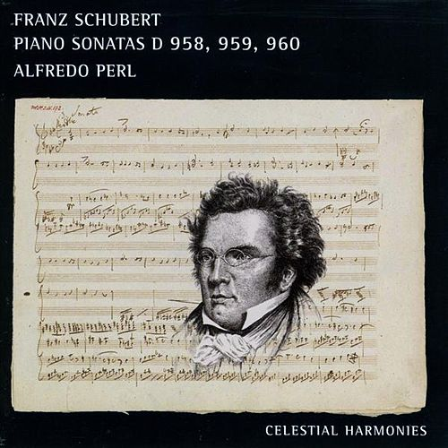 Schubert: Piano Sonatas Nos. 19-21 by Alfredo Perl