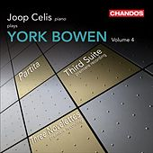 Bowen: Piano Works, Vol. 4 by Joop Celis