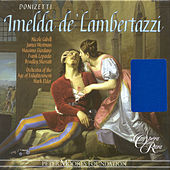 Donizetti, G.: Imelda De'Lambertazzi [Opera] by Frank Lopardo