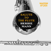 Salute To The Flute by Herbie Mann
