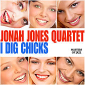 I Dig Chicks by Jonah Jones Quartet
