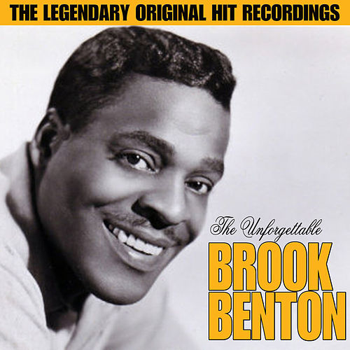 The Unforgettable Brook Benton by Brook Benton