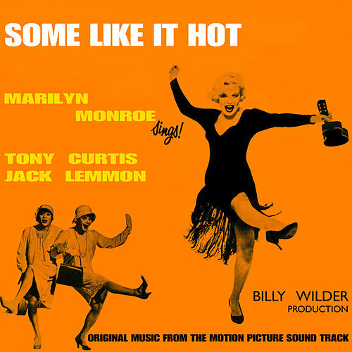 Some Like It Hot by Various Artists