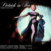 Dietrich In Rio by Marlene Dietrich