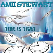 Time Is Tight by Amii Stewart