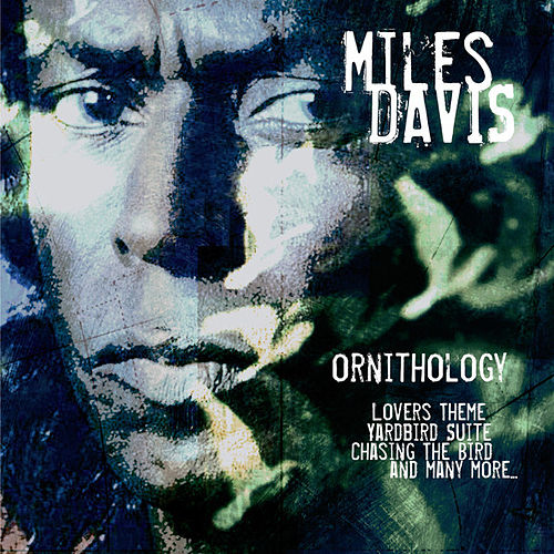 Ornithology by Miles Davis