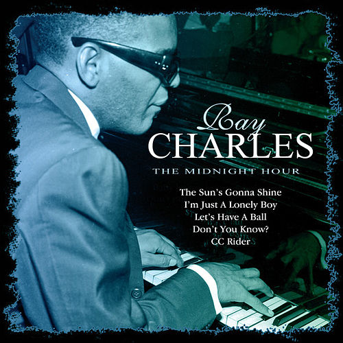 The Midnight Hour by Ray Charles