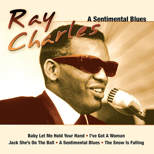 A Sentimental Blues by Ray Charles