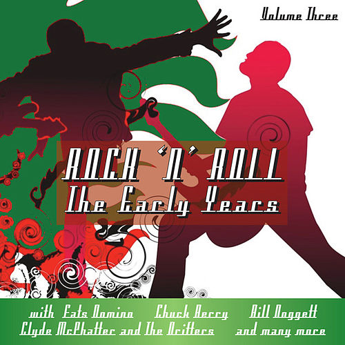 Rock N Roll The Early Years Vol 3 by Various Artists