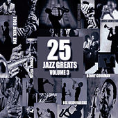 25 Jazz Greats Vol 3 by Various Artists