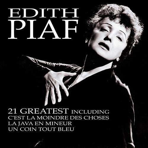 21 Greatest by Edith Piaf