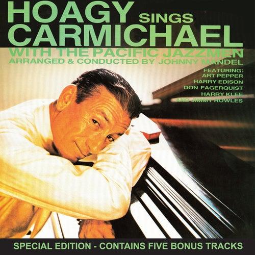 Hoagy Sings Carmichael (Special Edition) by Hoagy Carmichael